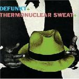 Defunkt - Defunkt + Thermonuclear Sweat CD (album) cover
