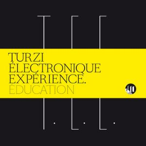 TURZI - Education (as T.e.e.) CD album cover