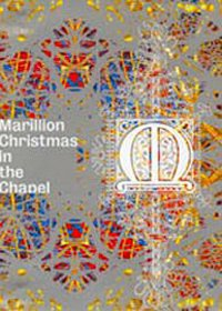 Marillion - Christmas In The Chapel DVD (album) cover
