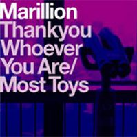 Marillion - Thank You Whoever You Are / Most Toys CD (album) cover