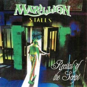 MARILLION - Recital Of The Script CD album cover