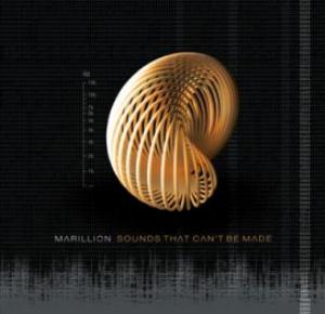 MARILLION - Sounds That Can't Be Made CD album cover