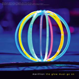Marillion - The Glow Must Go On CD (album) cover