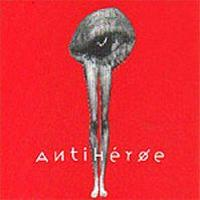 AntihÉroe - Antihéroe CD (album) cover