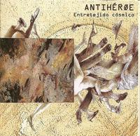 AntihÉroe - Entretejido Cósmico CD (album) cover