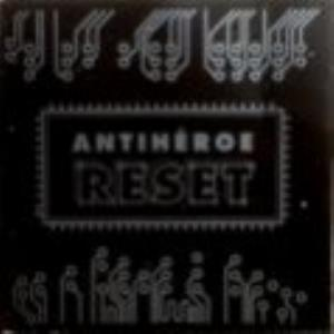 AntihÉroe - Reset CD (album) cover