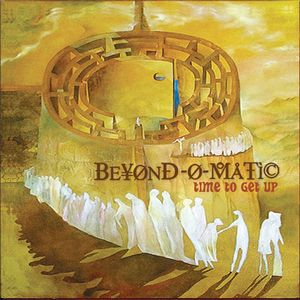 BEYOND-O-MATIC - Time To Get Up CD album cover