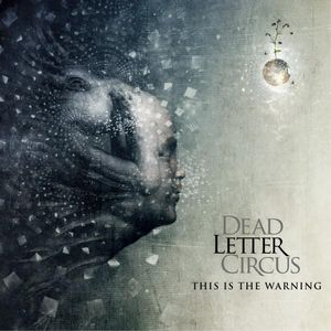 Dead Letter Circus - This Is The Warning CD (album) cover