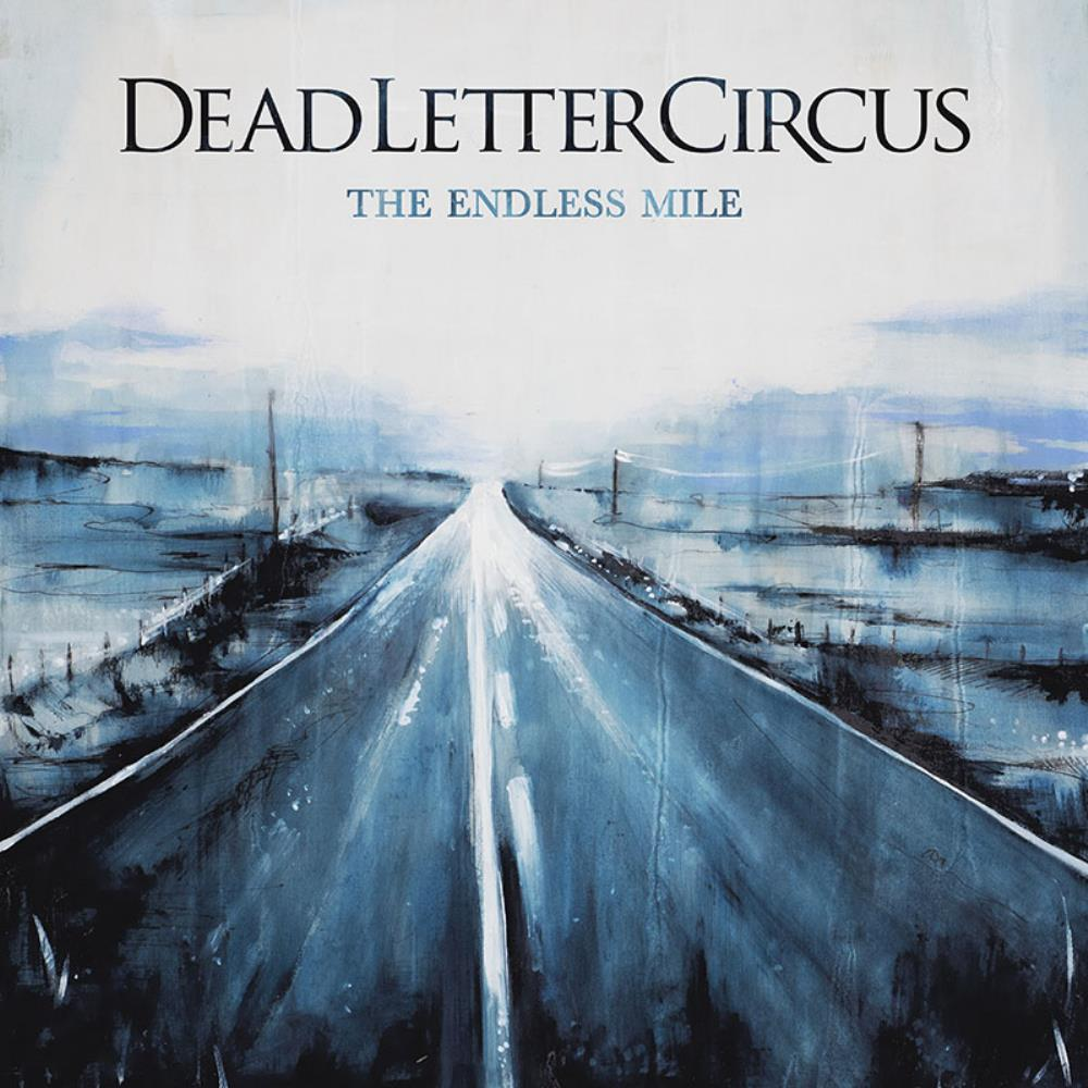 Dead Letter Circus - The Endless Mile CD (album) cover