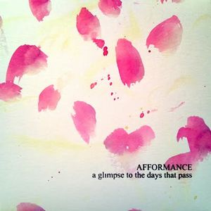 Afformance - A Glimpse To The Days That Pass CD (album) cover