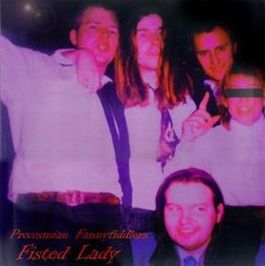 Procosmian Fannyfiddlers - Fisted Lady CD (album) cover