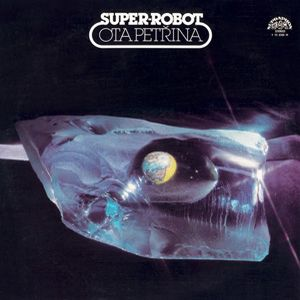 Ota Petrina - Super Robot CD (album) cover