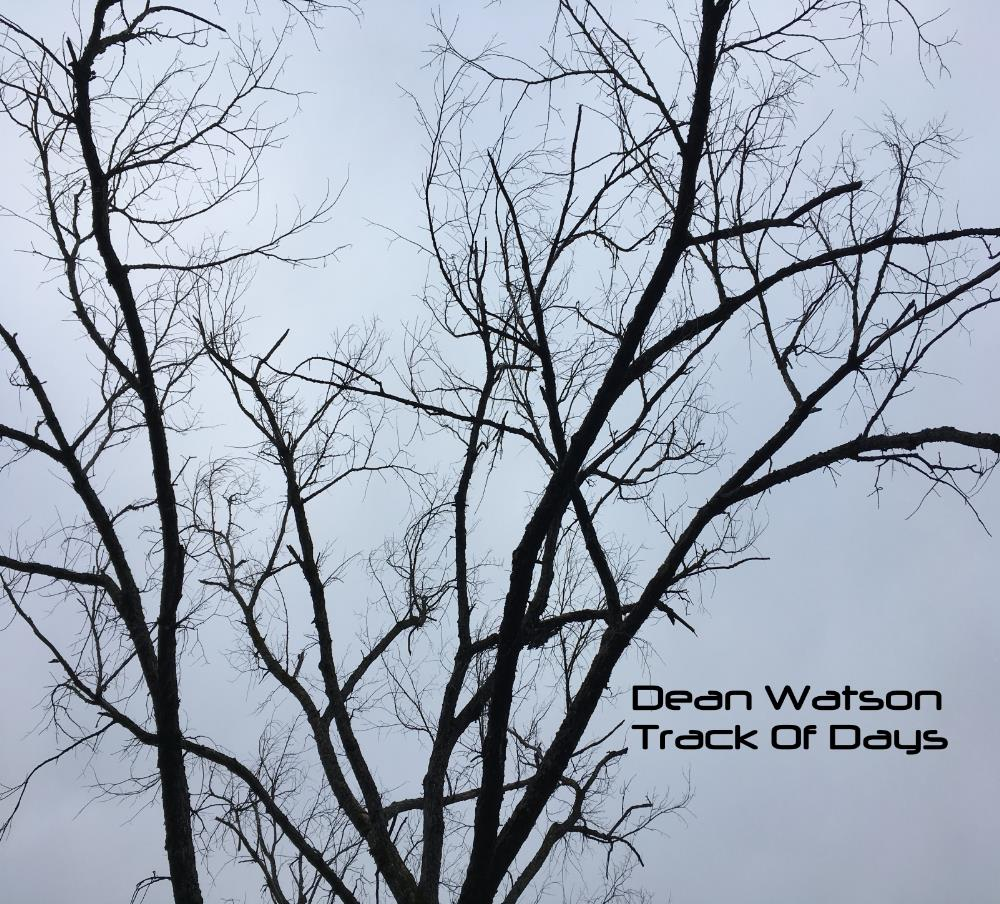 Dean Watson - Track Of Days CD (album) cover