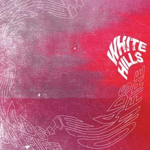 White Hills - Heads On Fire CD (album) cover