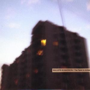 BULLETS IN MADISON - The Panic In Amber Blue CD album cover