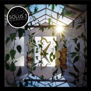 Solus3 - The Sky Above The Roof CD (album) cover