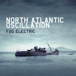 fog electric by NORTH ATLANTIC OSCILLATION