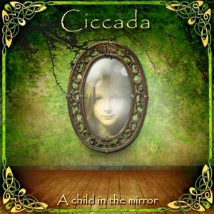 Ciccada A Child In The Mirror CD album cover