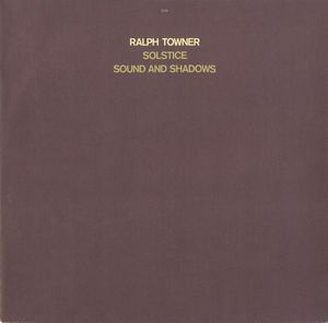 Ralph Towner - Solstice Sound And Shadows CD (album) cover