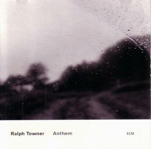 Ralph Towner - Anthem CD (album) cover