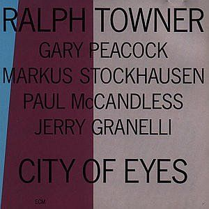 RALPH TOWNER - City Of Eyes CD album cover