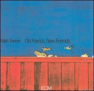 Ralph Towner - Old Friends New Friends CD (album) cover