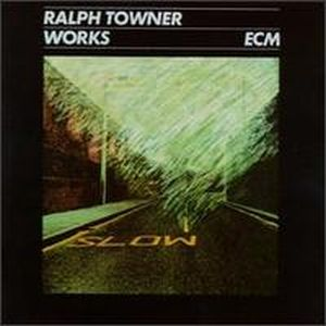 Ralph Towner - Works CD (album) cover