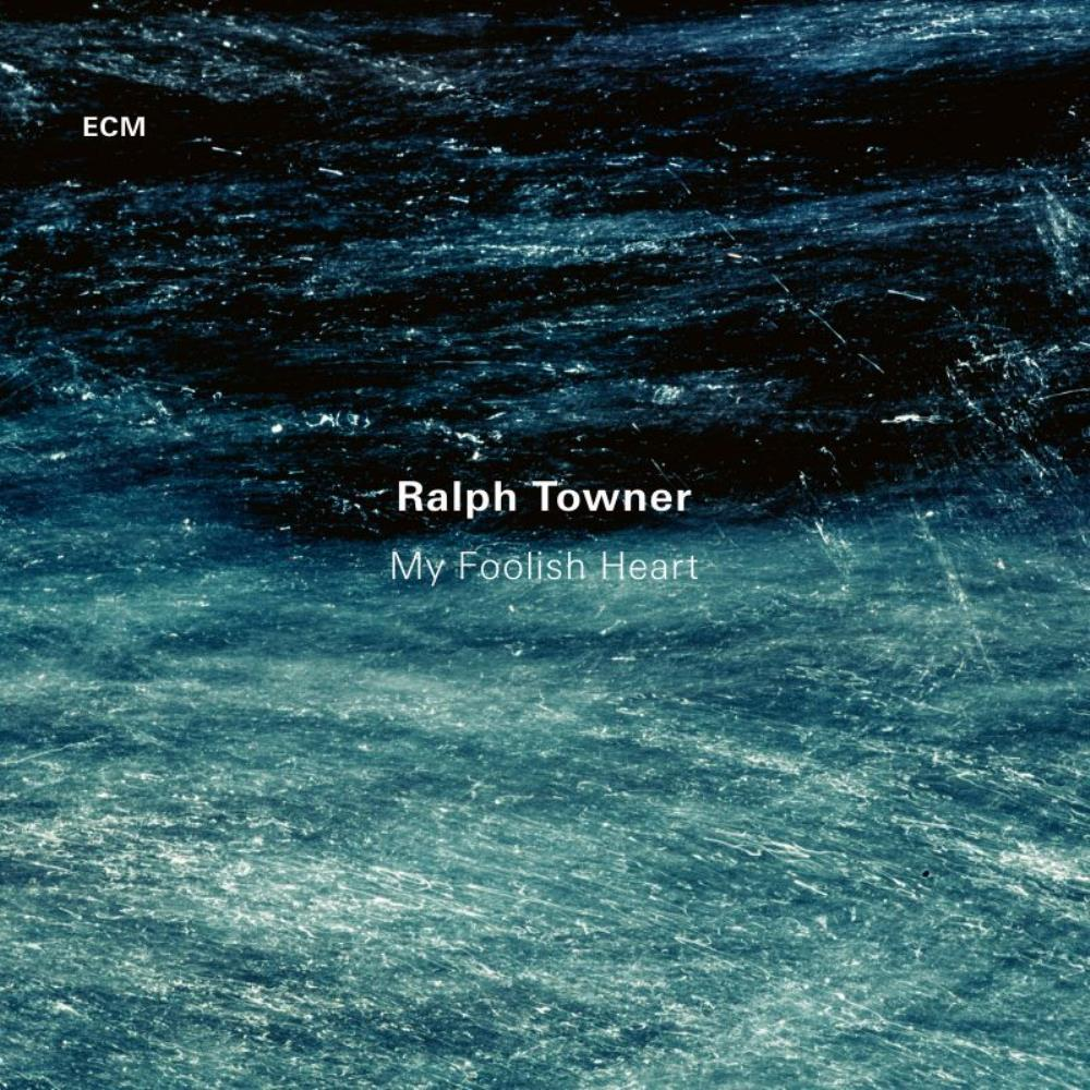 Ralph Towner - My Foolish Heart CD (album) cover