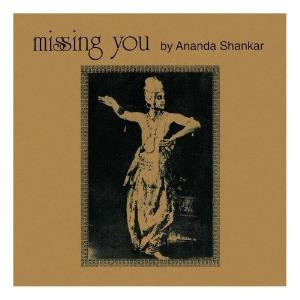 Ananda Shankar - Missing You CD (album) cover