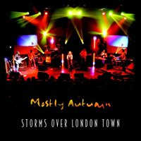 Mostly Autumn - Storms Over London CD (album) cover
