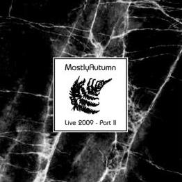 Mostly Autumn - Live 2009. Part Ii CD (album) cover