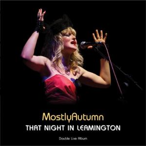 Mostly Autumn - That Night In Leamington CD (album) cover