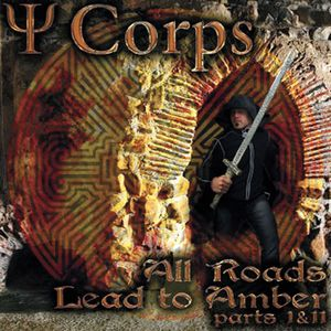 Psi Corps - All Roads Lead To Amber CD (album) cover