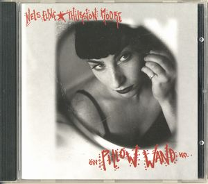 Nels Cline - Pillow Wand (with Thurston Moore) CD (album) cover
