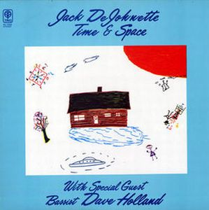 Jack Dejohnette - Time & Space (with Dave Holland) CD (album) cover