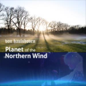 VON HAULSHOVEN - Planet Of The Northern Wind CD album cover