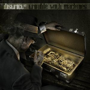 District 97 - Trouble With Machines CD (album) cover