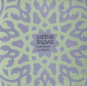 Saddar Bazaar - Sarmadi Express CD (album) cover
