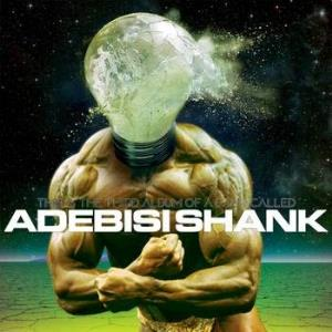 Adebisi Shank - This Is The Third Album Of A Band Called Adebisi Shank CD (album) cover