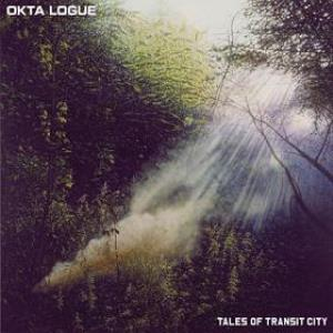 Okta Logue - Tales Of Transit City CD (album) cover