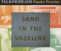Talking Heads - Sand In The Vaseline CD (album) cover