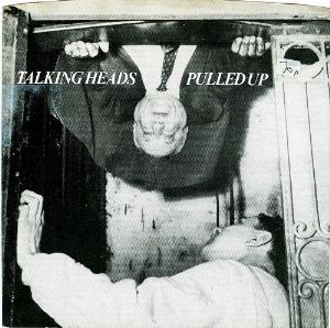 Talking Heads - Pulled Up CD (album) cover