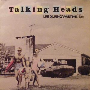 Talking Heads - Life During Wartime (live) CD (album) cover