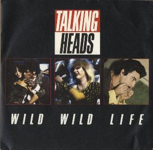 Talking Heads - Wild Wild Life CD (album) cover