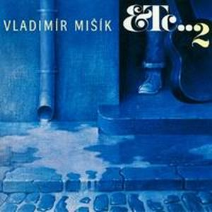Vladimir Misik - Etc...2 CD (album) cover