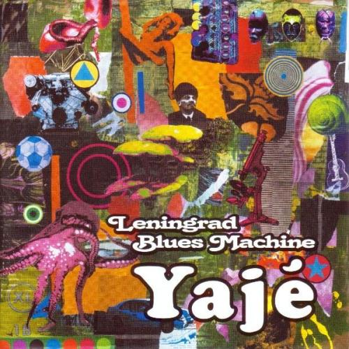 Leningrad Blues Machine Yaje CD album cover