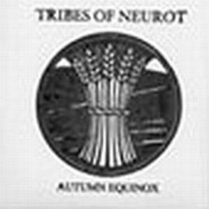 Tribes Of Neurot - Autumn Equinox 1999 CD (album) cover