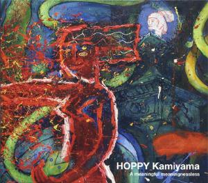 Hoppy Kamiyama - A Meaningful Meaningnessless CD (album) cover