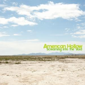 American Hollow - Screaming Into The Void CD (album) cover