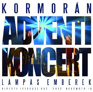 KormorÁn - Adventi Koncert - Lömpös Emberek CD (album) cover